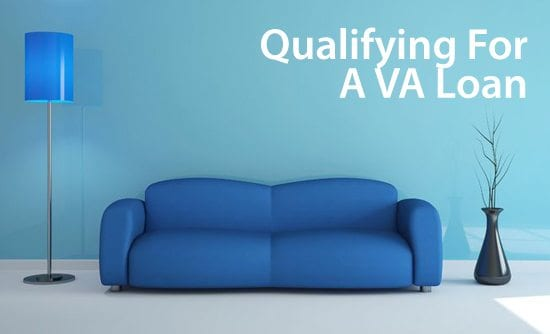 About the VA loan guaranty and qualifying for a VA loan