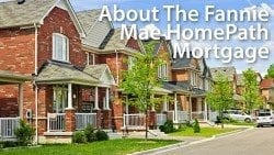 Fannie Mae HomePath mortgage