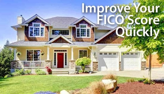 Improve your FICO score quickly for better mortgage rates