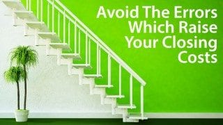 4 ways to keep your closing costs low