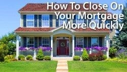 Tips for closing on a loan more quickly