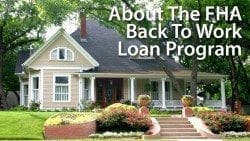 The FHA has waived its mandatory waiting period after foreclosure via the Back to Work - Extenuating Circumstances Program