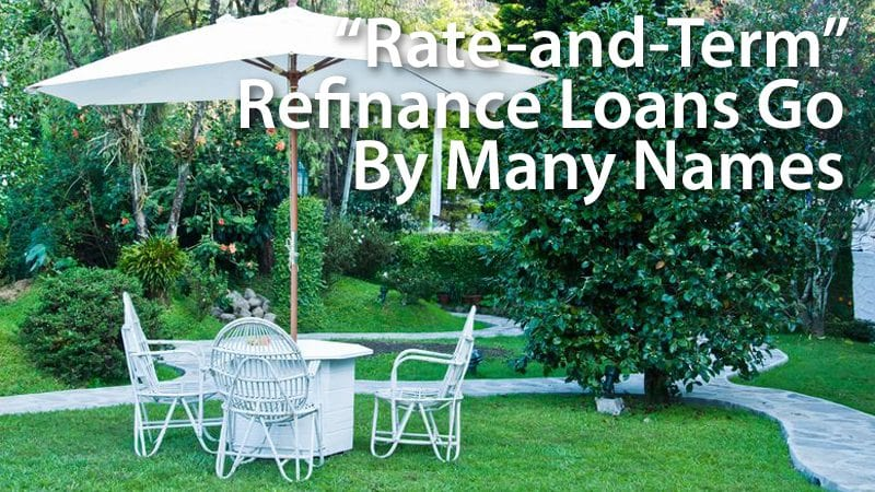 "The many names of the ""rate-and-term"" refinance"