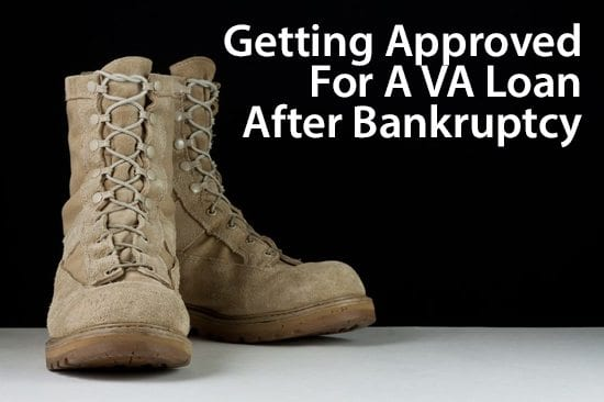 Getting approved for a VA home loan after a bankruptcy