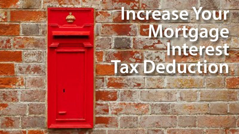 Increase your mortgage interest tax deduction