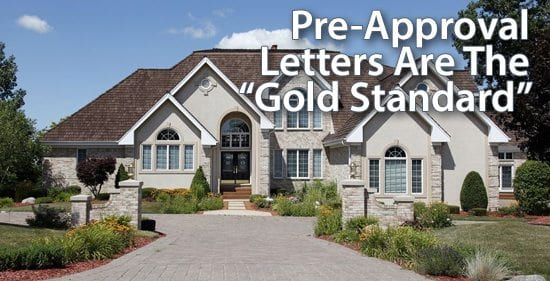 Pre-approval letters can help your purchase offer stand out