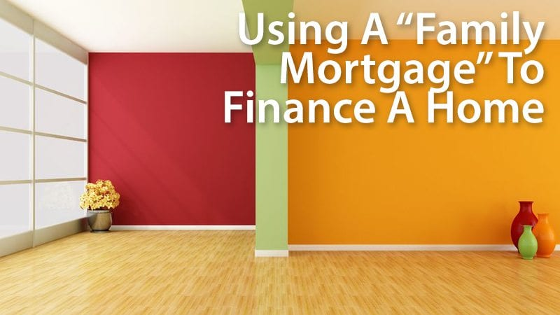 Buying a home using an intra-family mortgage