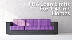 FHA mortgage loan limits for 1-unit, 2-unit, 3-unit- and 4-unit homes