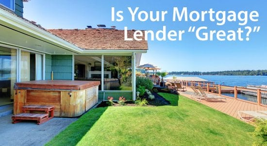 The 5 things a great mortgage lender does for you