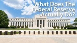 What does the Federal Reserve actually do?