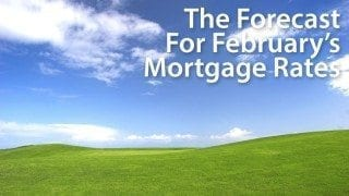 What's ahead for February's mortgage rates