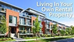How to live in a rental property as your primary residence