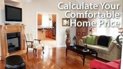 How Much House Can I Afford Comfortably?
