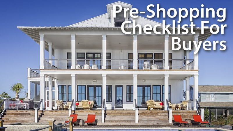5-Item Checklist Before Shopping For A Home