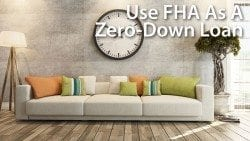FHA Zero-Down Mortgage