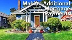 Making Additional Mortgage Payments