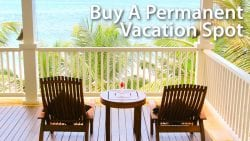 Buy A Permanent Vacation Spot