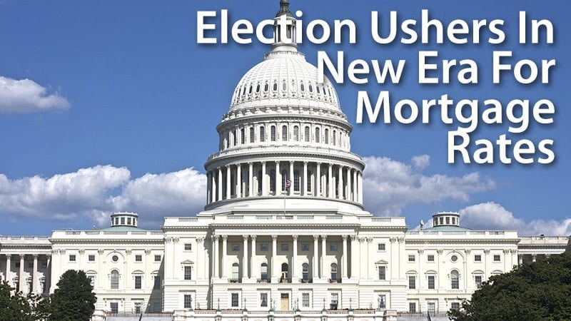 Election Ushers In New Era For Mortgage Rates