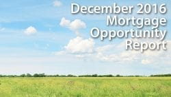 December 2016 Mortgage Opportunity Report