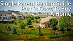 single parent home buying guide