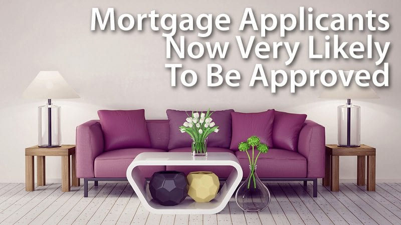 Mortgage Applicants Very Likely To Be Approved