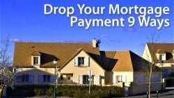 drop mortgage payment