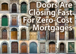 Zero closing cost mortgages will be legislated into oblivion