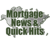 Rob Chrisman Mortgage News & Quick Hits