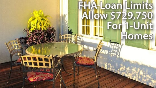 Federal Housing Administration loan limits : Up to $729,750 in many U.S. counties