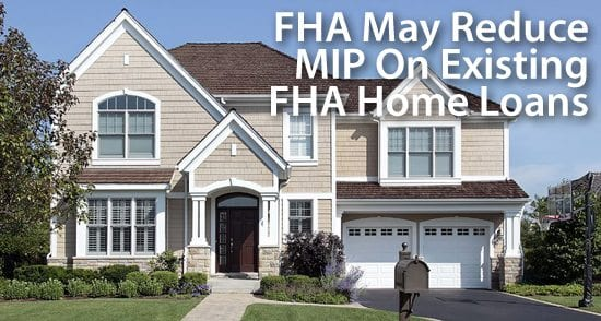 fha-may-lower-mip-premiums