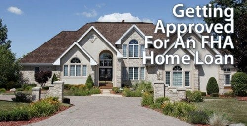 Get Approved For An FHA Mortgage & Live FHA Mortgage Rates
