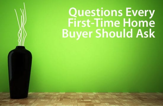 6 Mortgage Questions To Ask Before Buying A Home