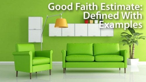 Simple Mortgage Definitions : Good Faith Estimate