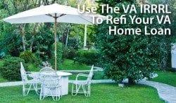 Using the VA Streamline Refinance to refinance your VA home loan