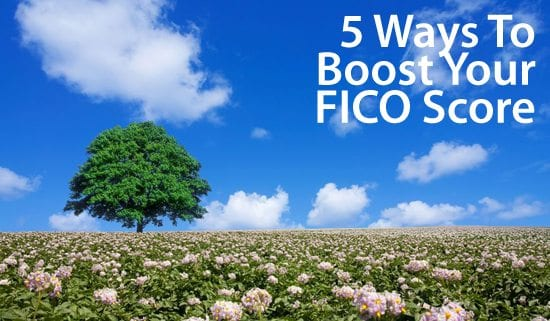 Boost your FICO score with these 5 tips