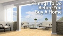 Before you buy a home, do these things first