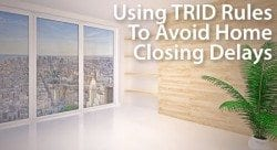 TRID imposes a 3-business day waiting period between the issuance of a Closing Disclosure and the settlement date