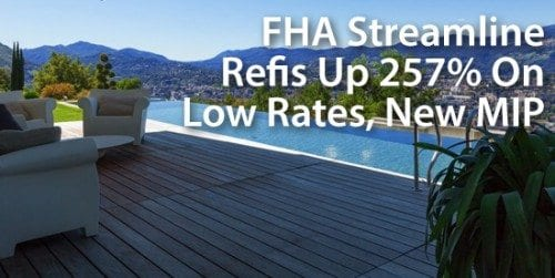 FHA Loan Volume Doubles On Drop In MIP, Extra-Low Rates