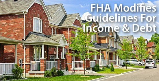 New FHA guidelines for income and debt calculations