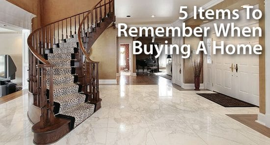 Remember these 5 things when you're buying a new home