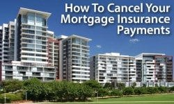 Private Mortgage Insurance (PMI) and Mortgage Insurance Premiums (MIP)