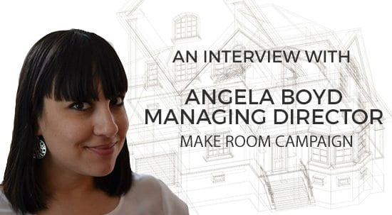 TheMortgageReports.com Interview Series: Angela Boyd, Make Room Campaign