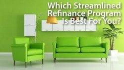 Streamlined Refinance Programs: FHA Streamline Refinance, VA Streamline Refinance, USDA Streamline Refinance, HARP 2