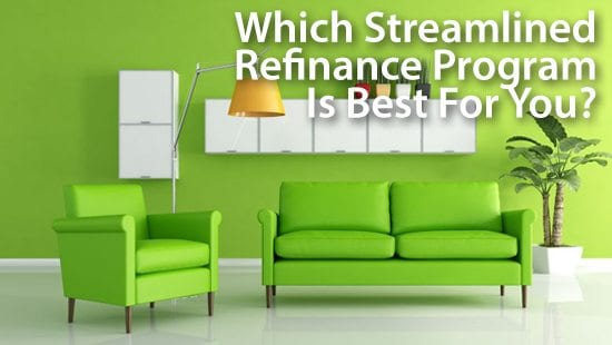 Streamlined Refinance Programs: FHA Streamline Refinance, VA Streamline Refinance, USDA Streamline Refinance, HARP 2