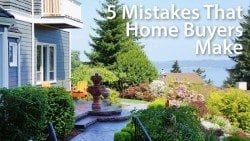 5 mistakes that home buyers make