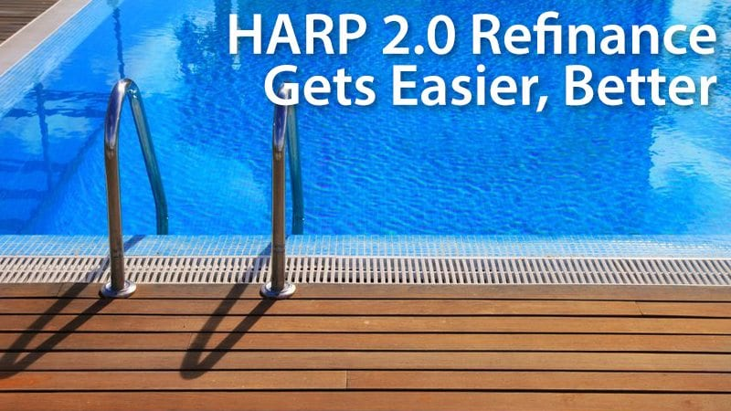 HARP 2.0 refinancing gets easier and better.