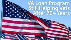 VA mortgage loans offer 100% financing and mortgage insurance is never required