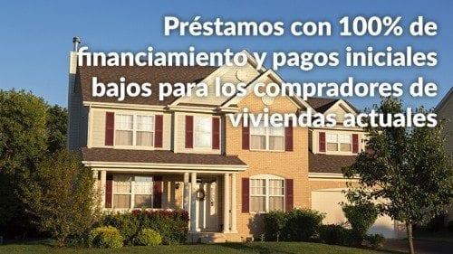 Programas hipotecarios frecuentes en la actualidad que no requieren un pago inicial del 20% por parte de los compradores de viviendas