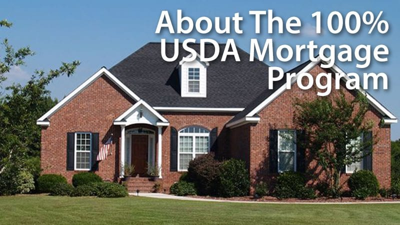 Using the 100% USDA Home Loan program to purchase a home