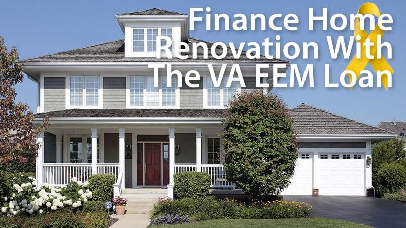 Using the VA Energy-Efficiency Mortgage (EEM) to finance home improvements